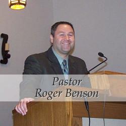 Pastor Roger Benson